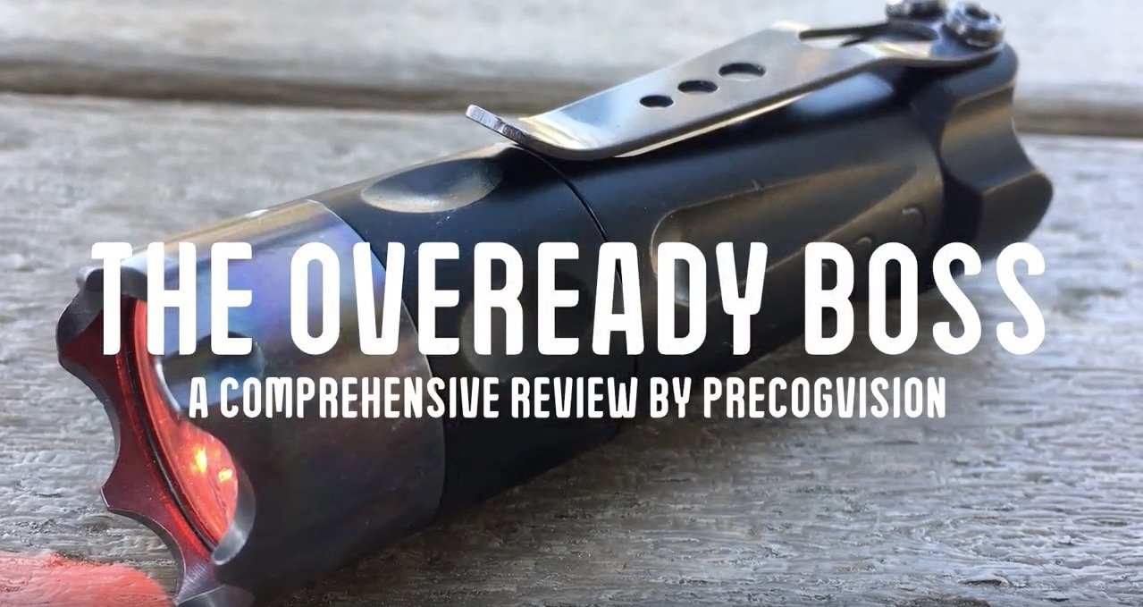 Oveready BOSS Custom Flashlight (In-Depth Review) by PreCogVision